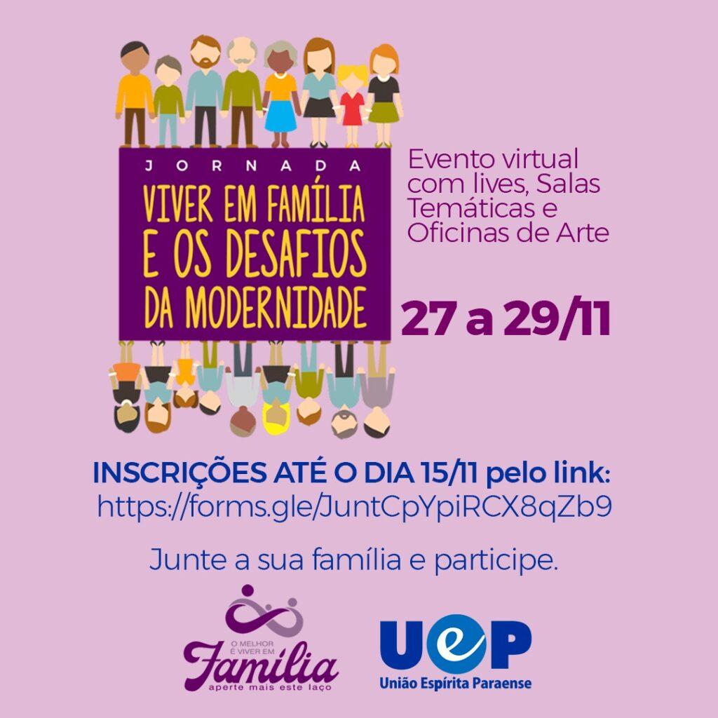 UEP realizará Jornada Viver em Família e os Desafios da Modernidade