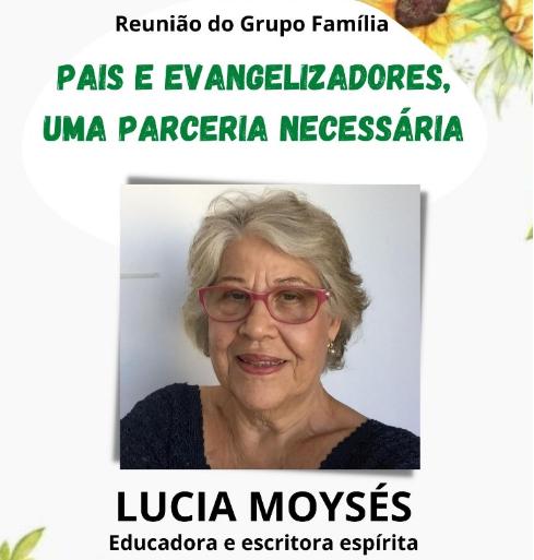 Escritora espírita Lucia Moysés orienta pais e evangelizadores