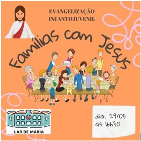 Famílias protagonizam momento com Jesus