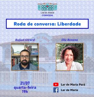 """Lar de Maria traz debate sobre """"Liberdade"""""""